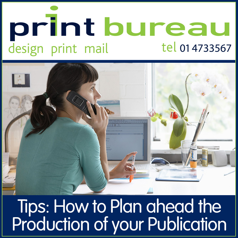 Print Bureau, How to Plan your Publication in Ireland